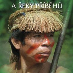 Vladimír Plešinger - Amazonie a řeky příběhů