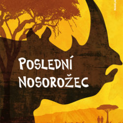 Zuzana Beranová - Poslední nosorožec