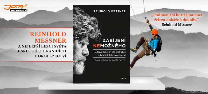 Zabíjení nemožného - Reinhold Messner